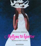 Mellom to hjerter av Angelina Jordan og Mery Zamani (2015)