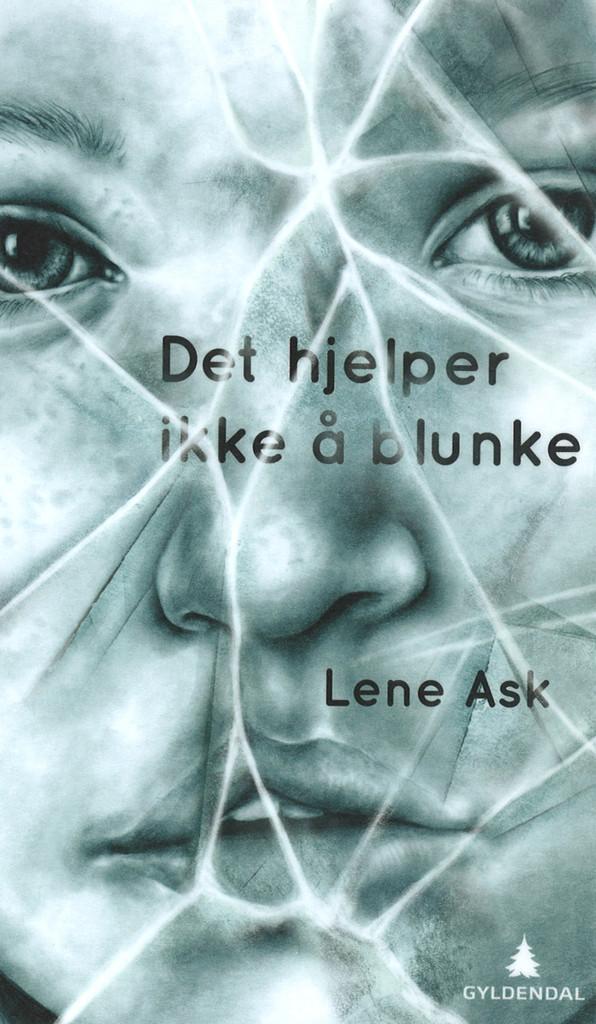 Forsiden til Det hjelper ikke å blunke av Lene Ask