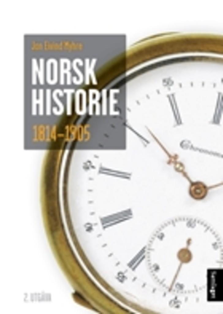 Norsk historie 1814-1905 : å byggje ein stat og skape ein nasjon . 3