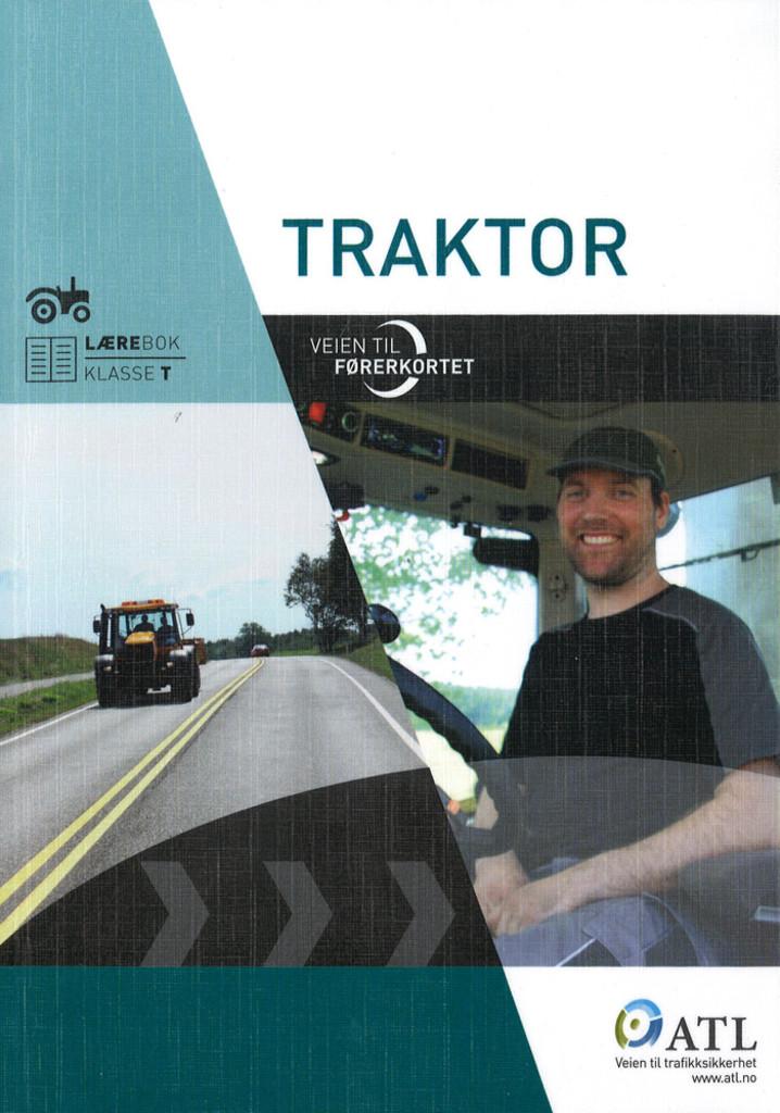 Veien til førerkortet : traktor : lærebok, klasse T
