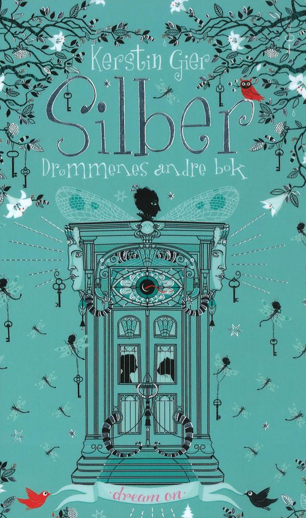 Silber . 2 . Drømmenes andre bok