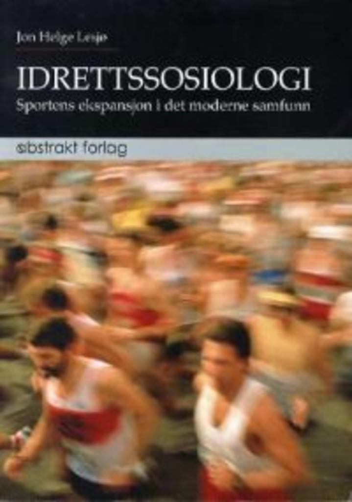 Idrettssosiologi : sportens ekspansjon i moderne samfunn