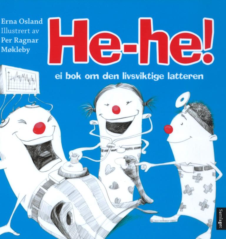 He-he! : ei bok om den livsviktige latteren