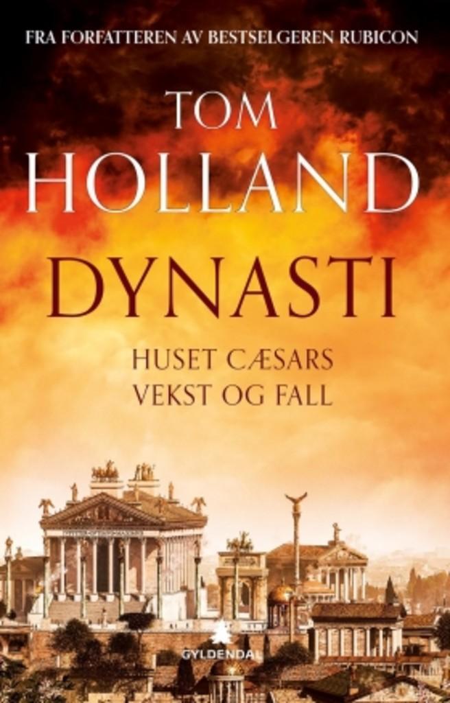 Dynasti : huset Caesars vekst og fall
