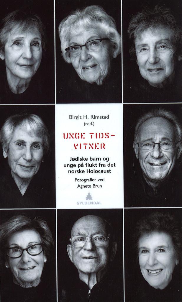 Unge tidsvitner : jødiske barn og unge på flukt fra det norske Holocaust