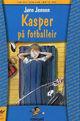 Omslagsbilde:Kasper på fotballeir