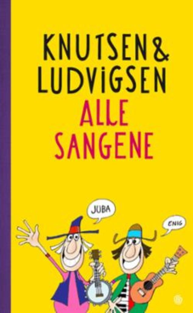 Knutsen & Ludvigsen : alle sangene
