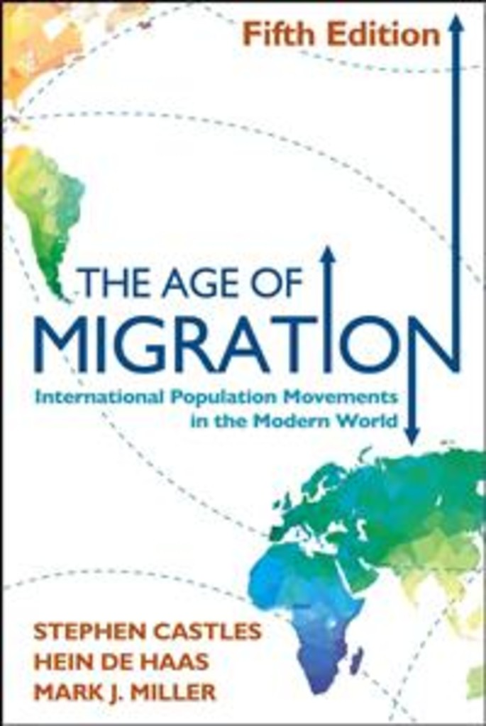 The age of migration : international population movements in the modern world