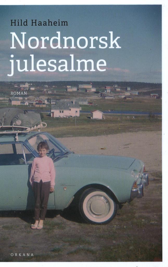 Nordnorsk julesalme : roman
