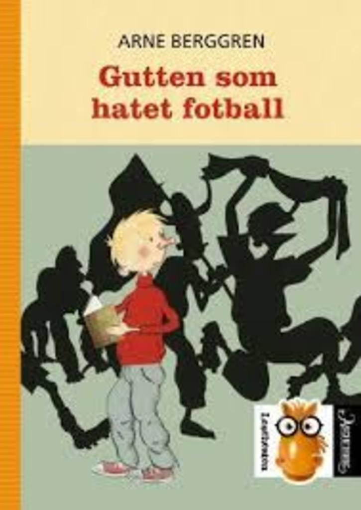 Gutten som hatet fotball