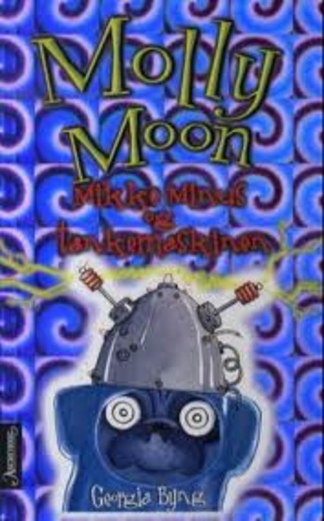Molly Moon, Mikke Minus og tankemaskinen . 4