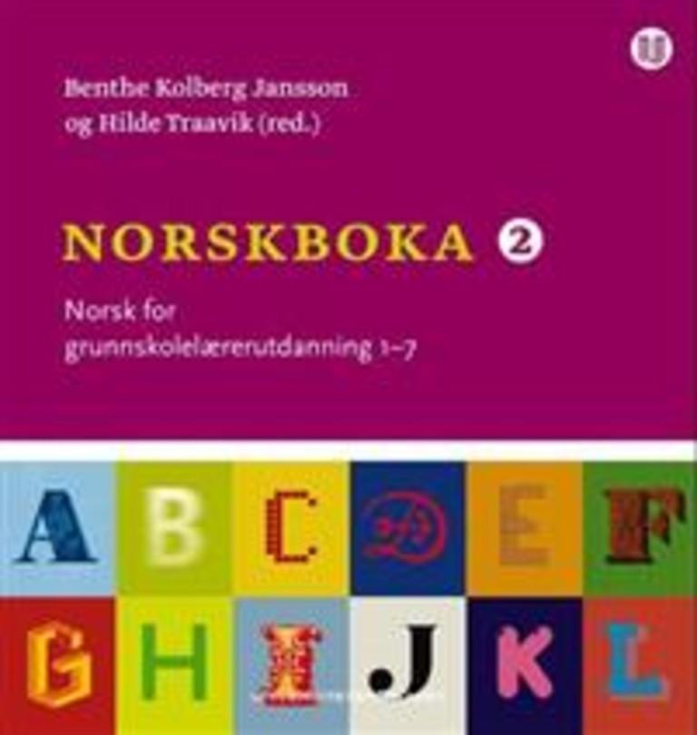 Norskboka 2 : norsk for grunnskolelærerutdanning 1-7