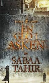 En glo i asken av Sabaa Tahir (2016)