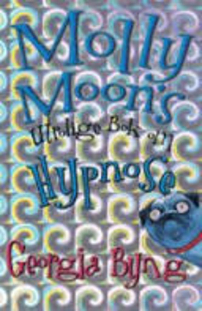 Molly Moons utrolige bok om hypnose (1)