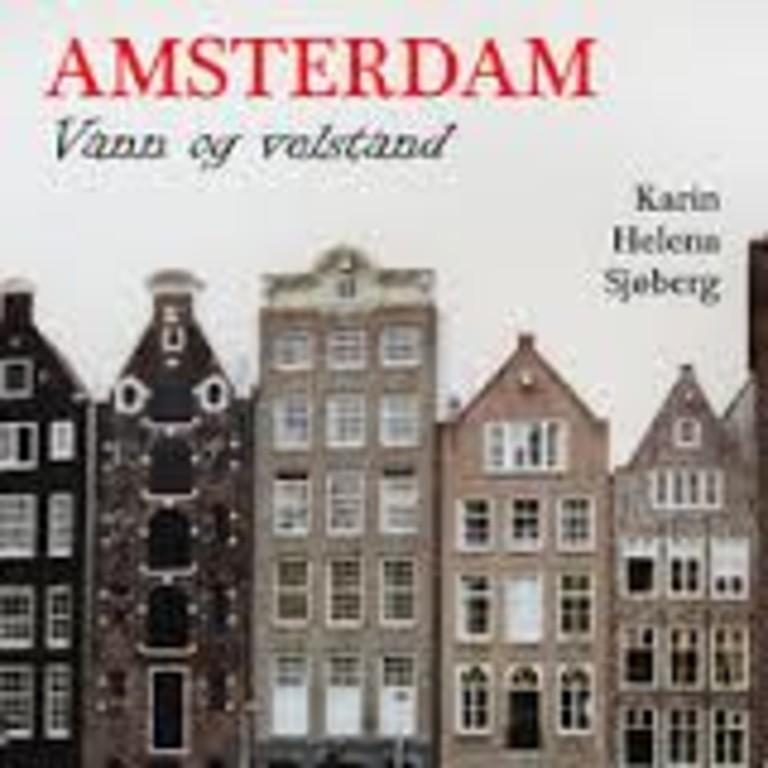 Amsterdam - vann og velstand