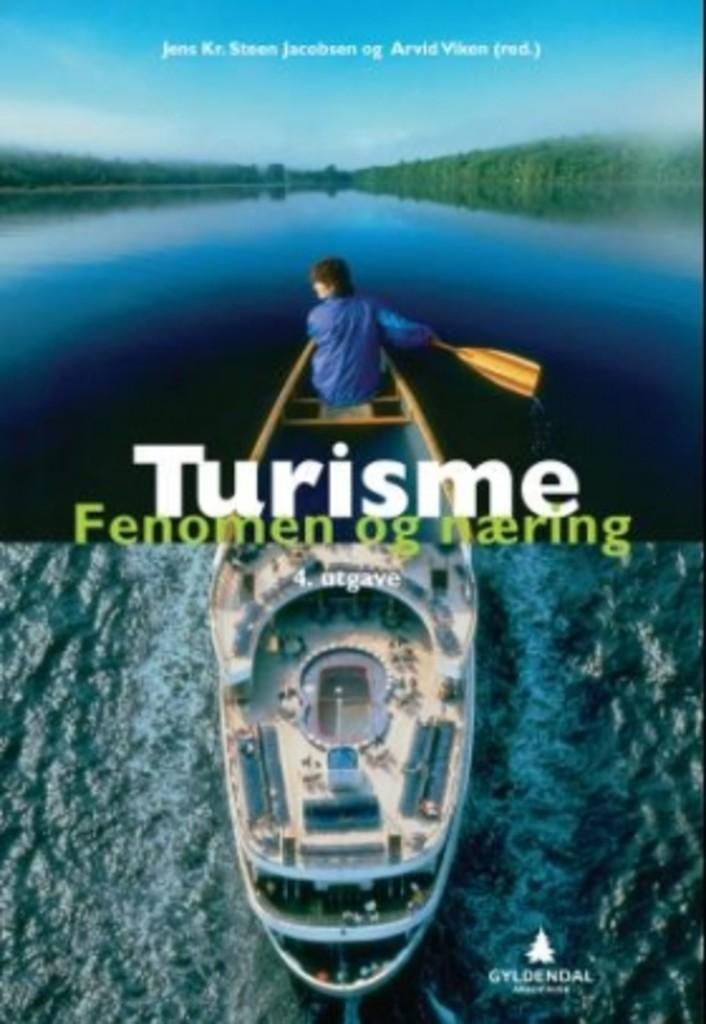 Turisme : fenomen og næring
