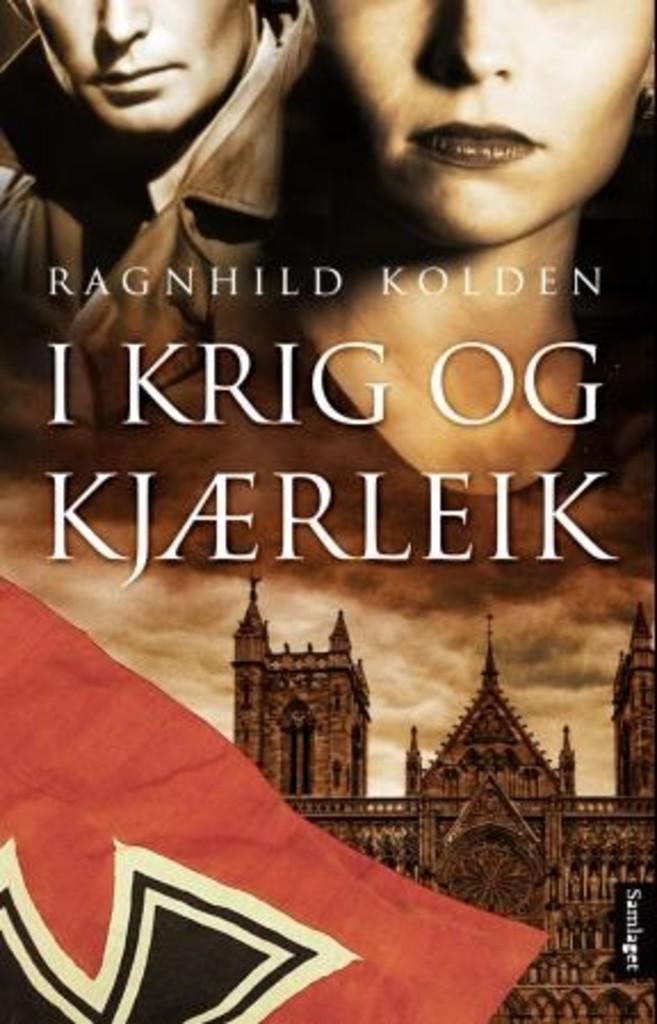 I krig og kjærleik : roman . 1