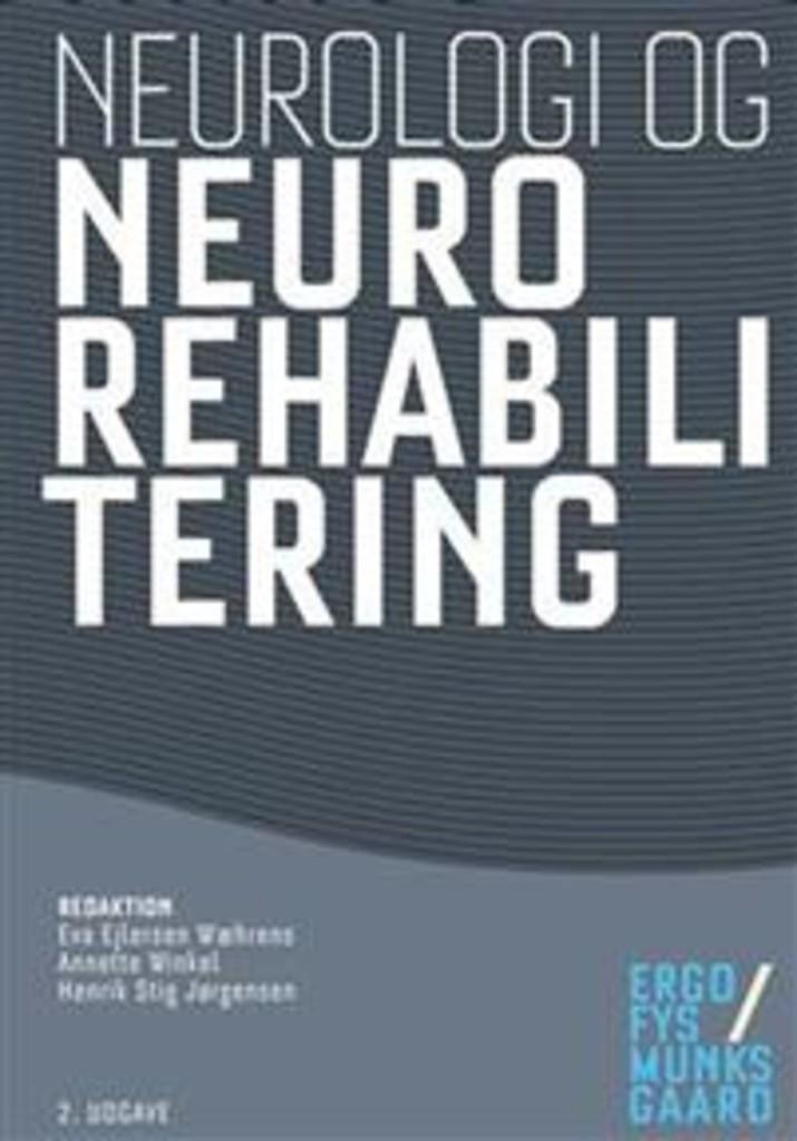 Neurologi og neurorehabilitering