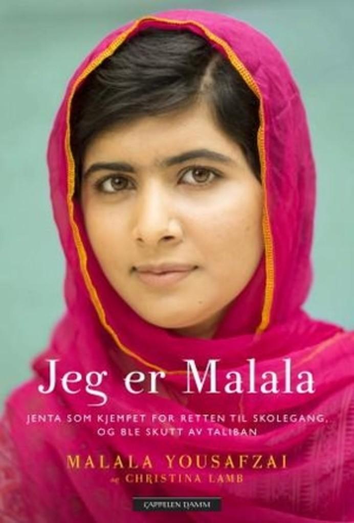 Jeg er Malala : jenta som kjempet for retten til skolegang, og ble skutt av Taliban