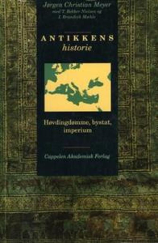 Antikkens historie : høvdingdømme, bystat, imperium
