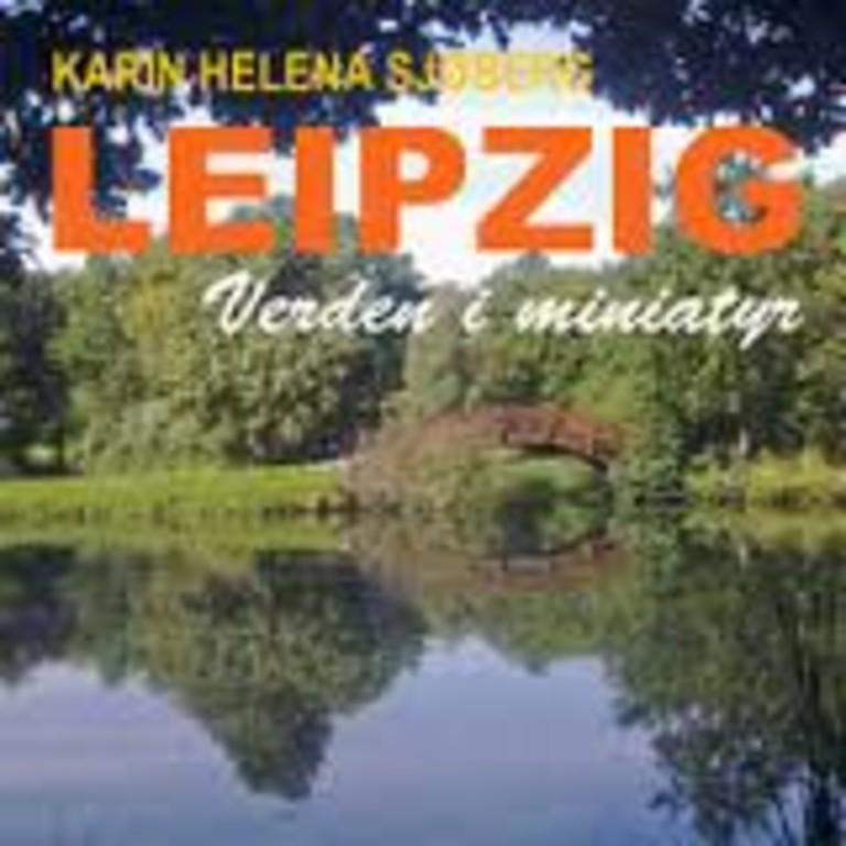 """Leipzig """" Verden i miniatyr"""