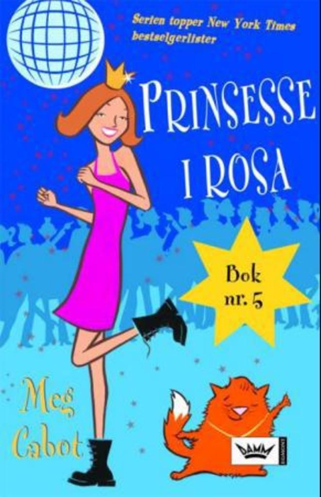 Prinsesse i rosa : En prinsesses dagbok, del V