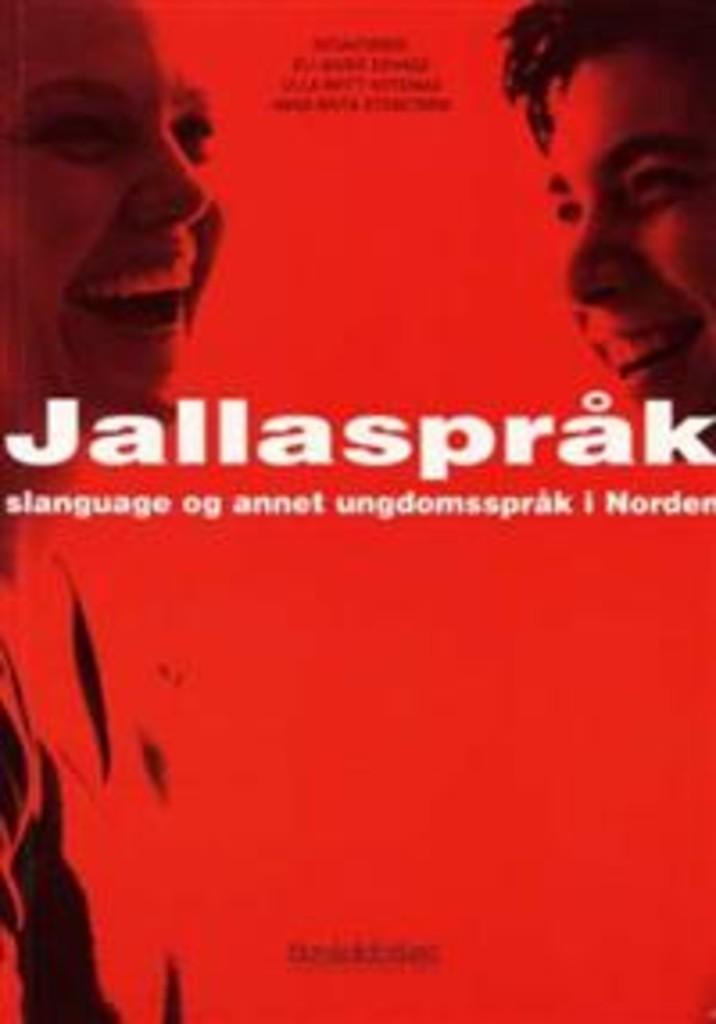 Jallaspråk, slanguage og annet ungdomsspråk i Norden