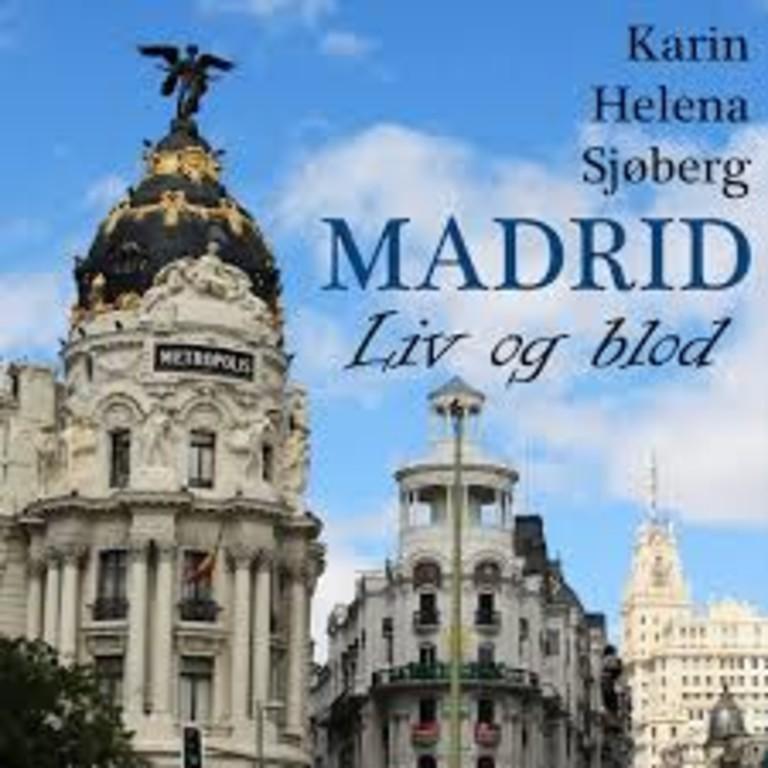 Madrid - liv og blod