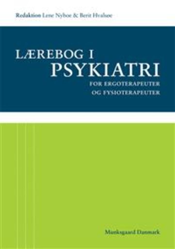 Lærebog i psykiatri : for ergoterapeuter og fysioterapeuter