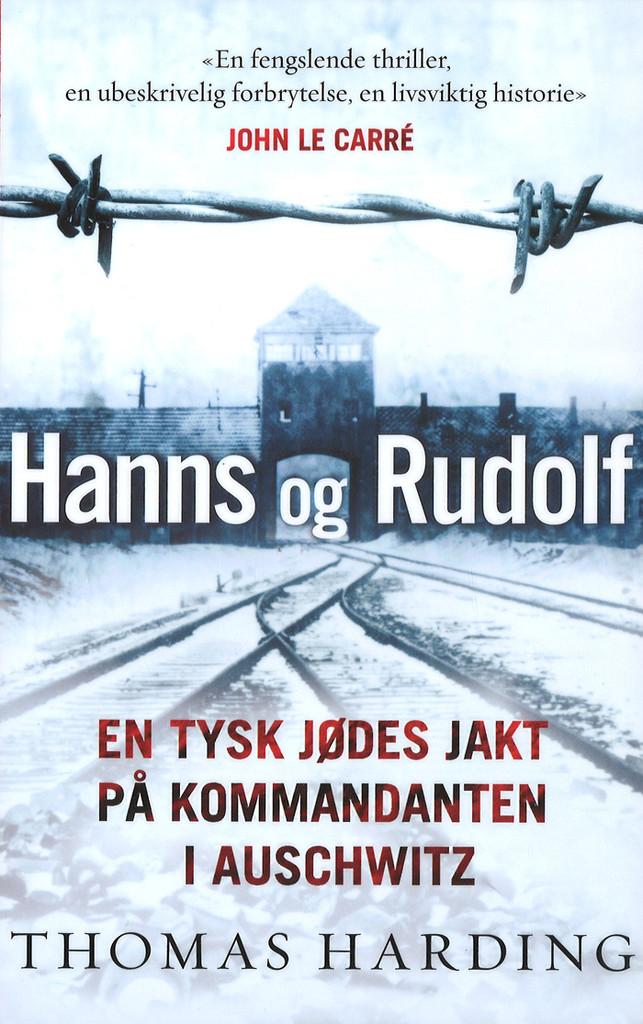 Hanns og Rudolf : en tysk jødes jakt på kommandanten i Auschwitz