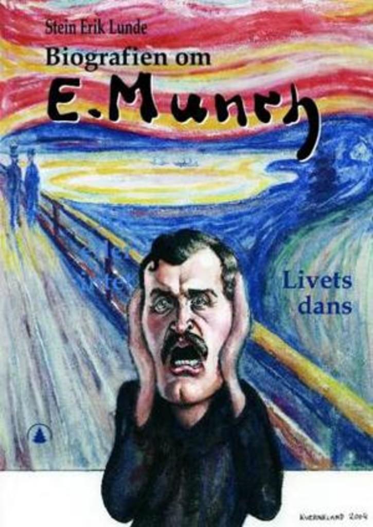 Biografien om Edvard Munch : livets dans