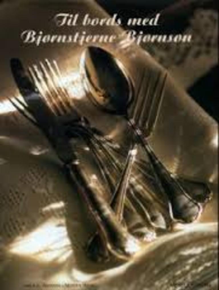 Til bords med Bjørnstjerne Bjørnson : inspirert av matstellet og dagliglivet på Aulestad og noen andre steder i verden