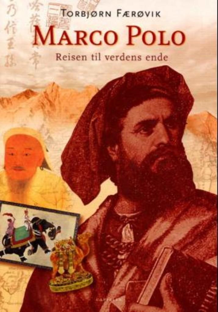 Marco Polo : Reisen til verdens ende