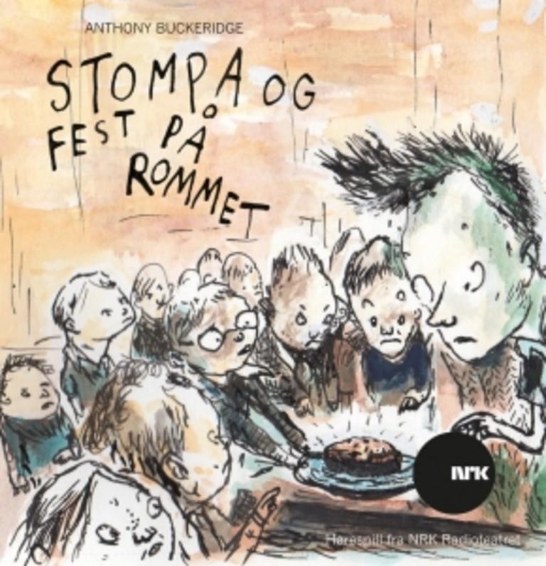 Stompa og fest på rommet : hørespill fra NRK Radioteatret