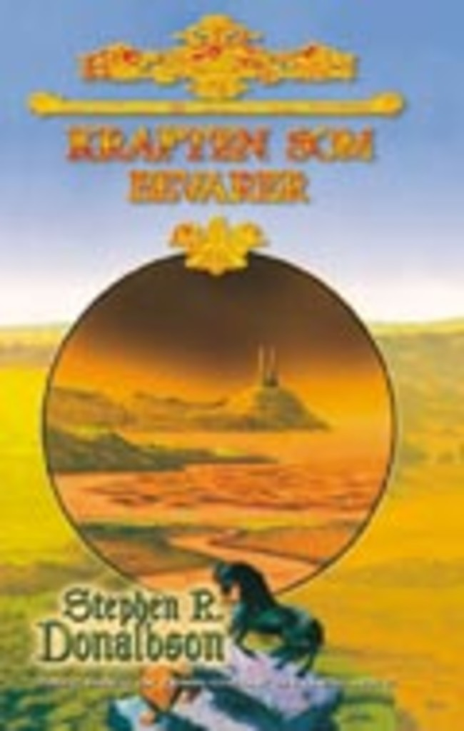 Kraften som bevarer : første krønike om Thomas Covenant den vantro : bok tre . 3