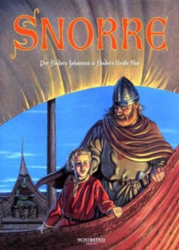 Snorre : fortellinger fra Snorres kongesagaer