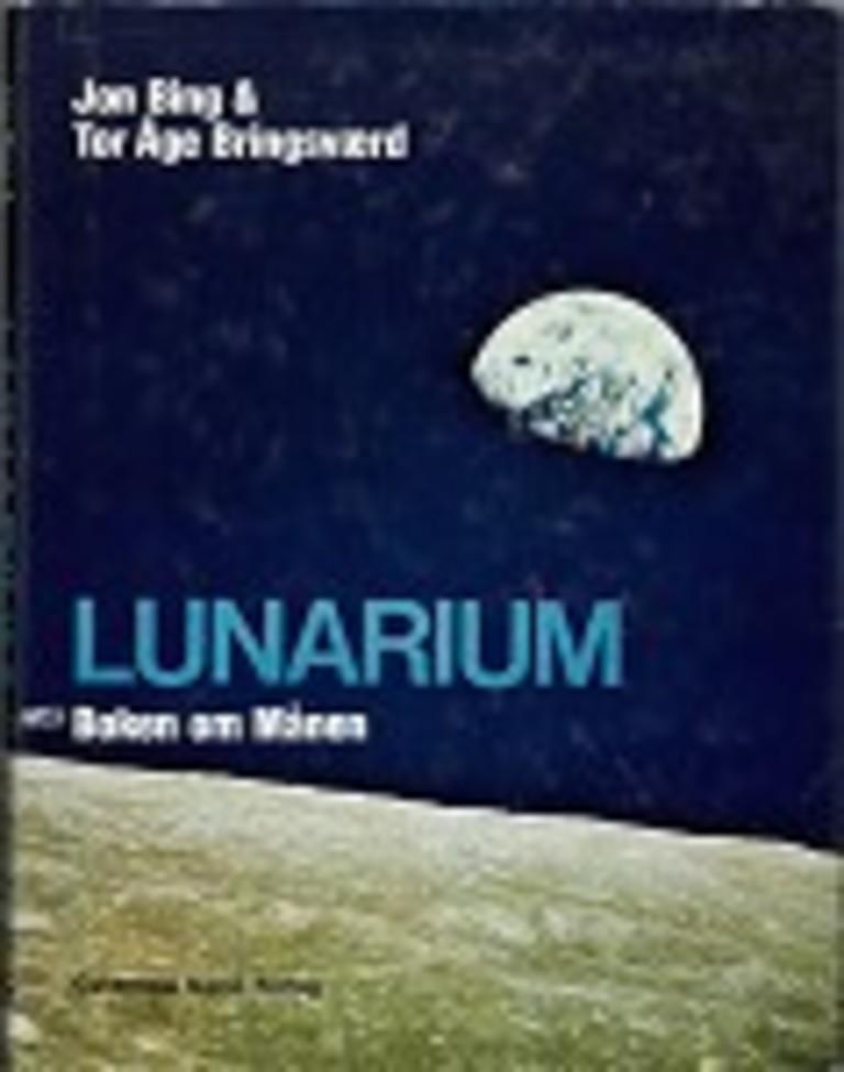 Lunarium : boken om månen