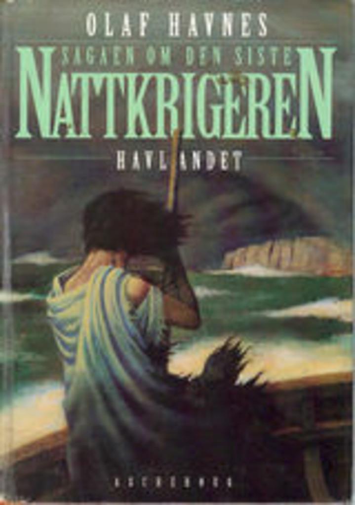 Sagaen om den siste nattkrigeren. . 2 . Havlandet