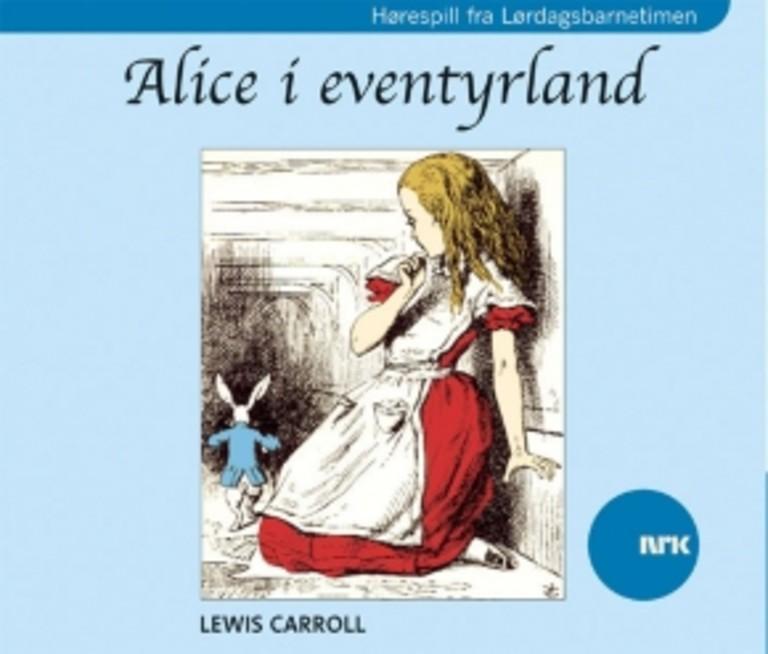 Alice i eventyrland (Hørespill)
