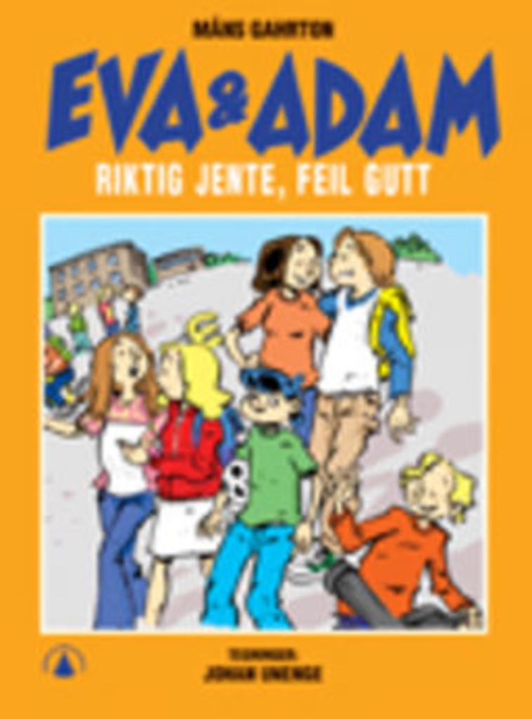 Eva & Adam : Riktig jente, feil gutt . 11