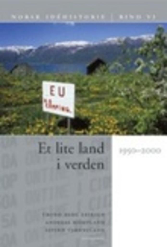 Norsk idéhistorie (6) . Et lite land i verden : 1950-2000