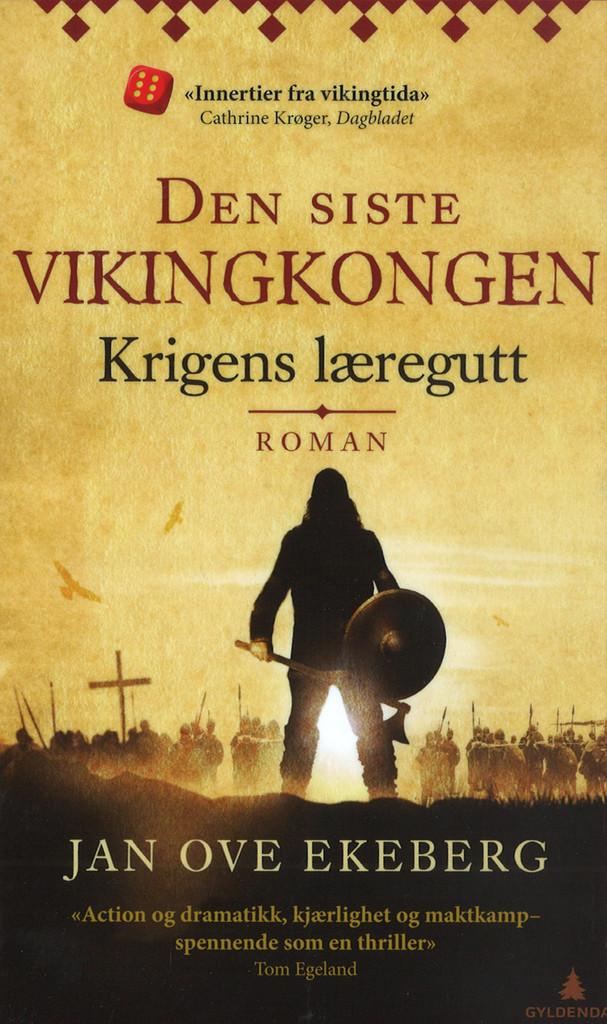 Den siste vikingkongen : Krigens læregutt . 1