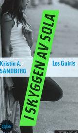 I skyggen av sola Av Kristin A. Sandberg og Los Guiris (2016)