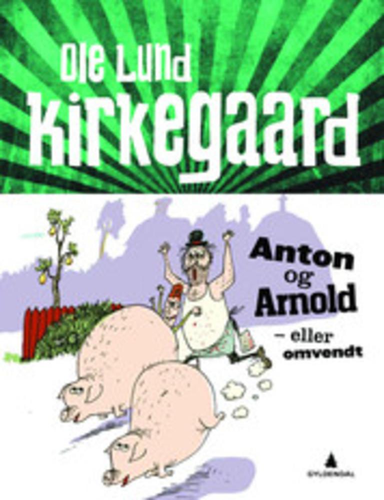 Anton og Arnold : eller omvendt