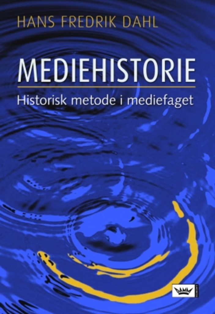 Mediehistorie : historisk metode i mediefaget