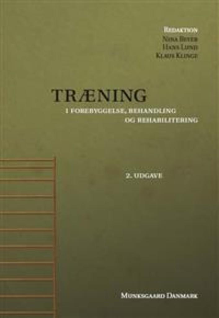Træning : i forebyggelse, behandling og rehabilitering