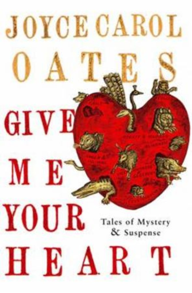 Give me your heart : Tales of mystery and suspense