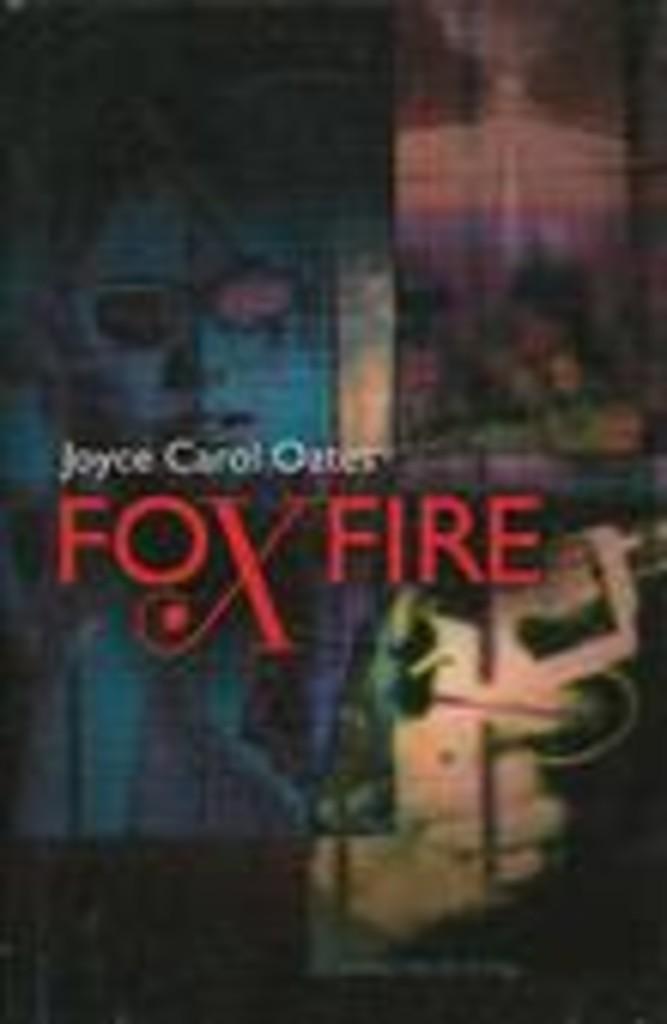 Foxfire : en jentegjengs bekjennelser