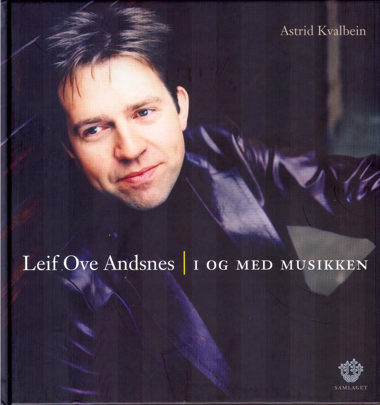 Leif Ove Andsnes : i og med musikken