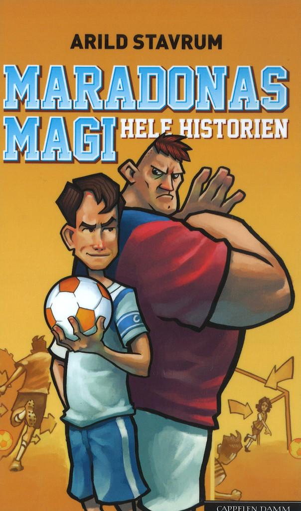 Maradonas magi : hele historien